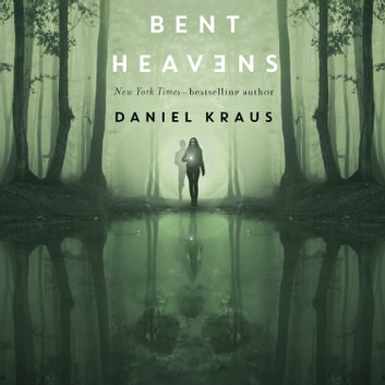 Bent Heavens audiobook by Daniel Kraus