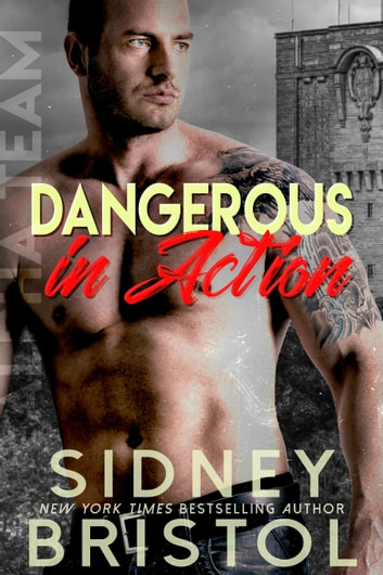 Dangerous in Action ebook by Sidney Bristol