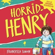 Horrid Henry - Book 1 Audiolibro by Francesca Simon