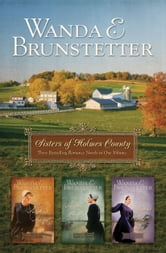 Sisters of Holmes County Omnibus ebook by Wanda E. Brunstetter