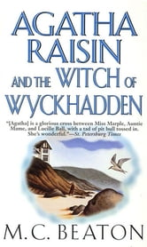Agatha Raisin and the Witch of Wyckhadden ebook by M. C. Beaton