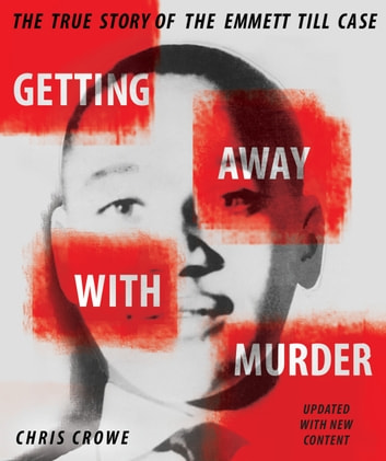 Getting Away With Murder Ebook By Chris Crowe 9781101076187