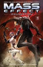Mass Effect: Foundation Volume 1 ebook by Mac Walters, Various