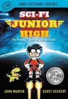 The invisible planet geronimo stilton spacemice 12 ebook by sci fi junior high ebook by scott seegert john martin james patterson fandeluxe Gallery