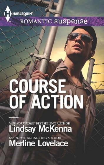Course of Action - Out of Harm's Way\Any Time, Any Place ebook by Lindsay McKenna,Merline Lovelace