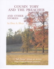 Cousin Toby and the Preacher and Other Stories ebook by Don A. Hoyt