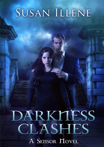 Darkness Clashes: Book 4 ebook by Susan Illene