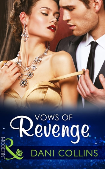 Vows of Revenge (Mills & Boon Modern) ebook by Dani Collins