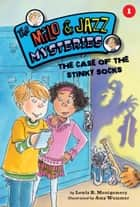The Case of the Stinky Socks (Book 1) ebook by Lewis B. Montgomery, Amy Wummer