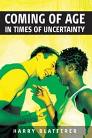 Coming of Age in Times of Uncertainty