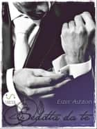 Sedotta da te ebook by Ester Ashton