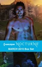 Harlequin Nocturne March 2015 Box Set - An Anthology ebook by Linda Winstead Jones, Lisa Childs