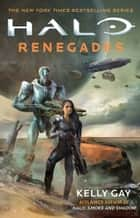 HALO: Renegades eBook by Kelly Gay