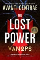 VanOps: The Lost Power ebook by Avanti Centrae