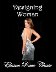 Designing Woman ebook by Elaine Raco Chase
