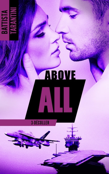 ABOVE ALL #3 Décoller eBook by Battista Tarantini