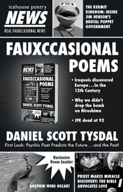 Fauxccasional Poems ebook by Daniel Scott Tysdal