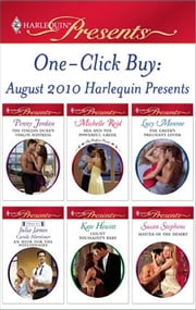 One-Click Buy: August 2010 Harlequin Presents - The Italian Duke's Virgin Mistress\Mia and the Powerful Greek\The Greek's Pregnant Lover\Count Toussaint's Baby\Master of the Desert ebook by Penny Jordan,Michelle Reid,Lucy Monroe,Julia James,Carole Mortimer,Kate Hewitt