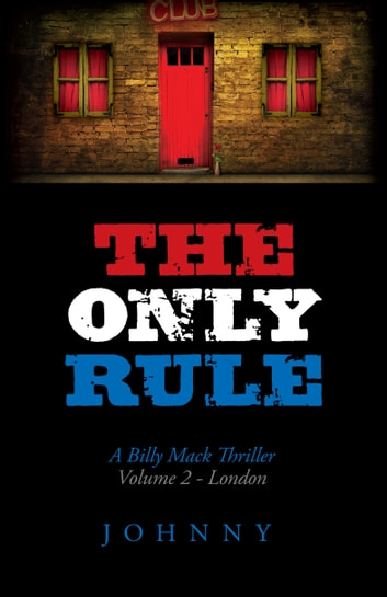 The Only Rule - Volume 2 - London ebook by Johnny