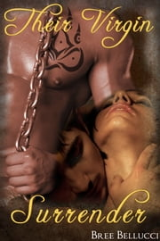 Their Virgin Surrender (Doms of Submission 1) ebook by Bree Bellucci