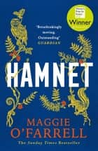 Hamnet - WINNER OF THE WOMEN'S PRIZE FOR FICTION 2020 ebook by Maggie O'Farrell