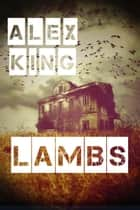 Lambs ebook by Alex King