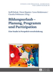 Bildungsurlaub - Planung, Programm und Partizipation ebook by Kobo.Web.Store.Products.Fields.ContributorFieldViewModel