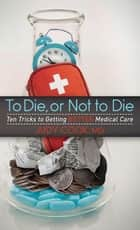 To Die or Not to Die ebook by Judy Cook