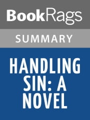 Handling Sin by Michael Malone Summary & Study Guide ebook by BookRags