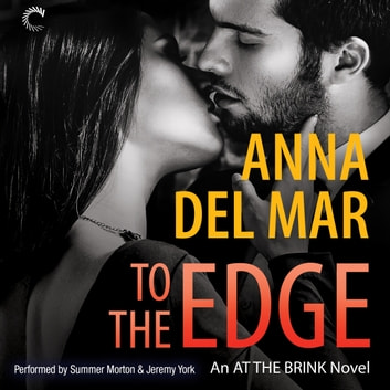 To the Edge audiobook by Anna del Mar