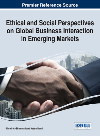 Ethical and Social Perspectives on Global Business Interaction in Emerging Markets ebook by