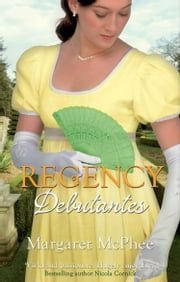 Regency Debutantes: The Captain's Lady / Mistaken Mistress (Mills & Boon M&B) ebook by Margaret McPhee