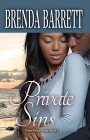 Private Sins (Three Rivers Series: Book 1) ebook by Brenda Barrett
