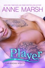 Player ebook by Anne Marsh
