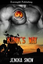 Kink's Way ebook by Jenika Snow