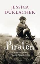 Piraten ebook by Jessica Durlacher