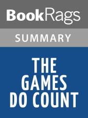 The Games Do Count by Brian Kilmeade Summary & Study Guide ebook by BookRags