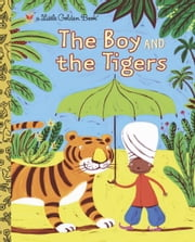 The Boy and the Tigers ebook by Helen Bannerman,Valeria Petrone