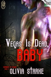 Vegas is Dead, Baby ebook by Olivia Starke