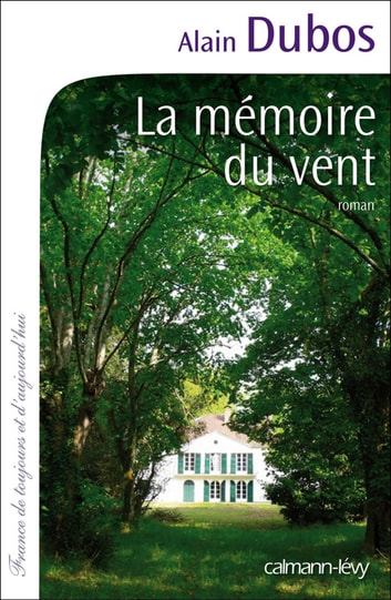 La Mémoire du vent ebook by Alain Dubos