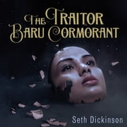 The Traitor Baru Cormorant audiobook by Seth Dickinson