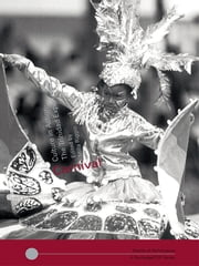 Carnival - Culture in Action – The Trinidad Experience ebook by