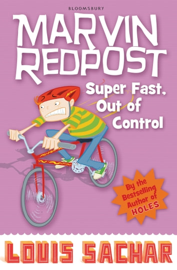 Marvin Redpost: Super Fast, Out of Control! - Book 7 - Rejacketed ebook by Louis Sachar