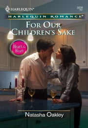 For Our Children's Sake ebook by Natasha Oakley