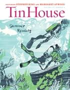 Tin House: Summer 2013: Summer Reading Issue (Tin House Magazine) ebook by Win McCormack, Rob Spillman, Holly MacArthur