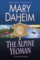 The Alpine Yeoman ebook by Mary Daheim