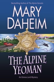 The Alpine Yeoman - An Emma Lord Mystery ebook by Mary Daheim
