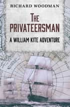The Privateersman ebook by Richard Woodman
