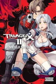 Triage X, Vol. 11 ebook by Shouji Sato