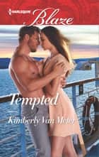 Tempted ebook by Kimberly Van Meter